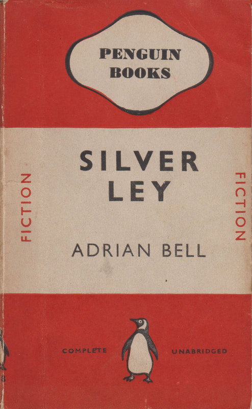 1940 Adrian Bell Silver Ley Penguin Cover