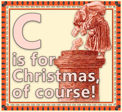 C is for Christmas, of course flashcard
