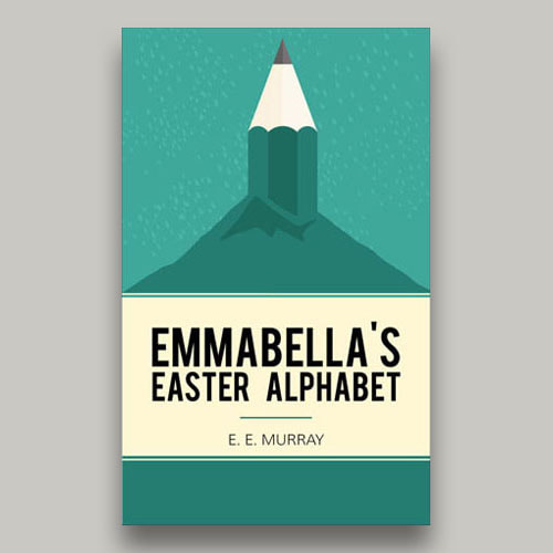The cover of Emmabella's Easter Alphabet