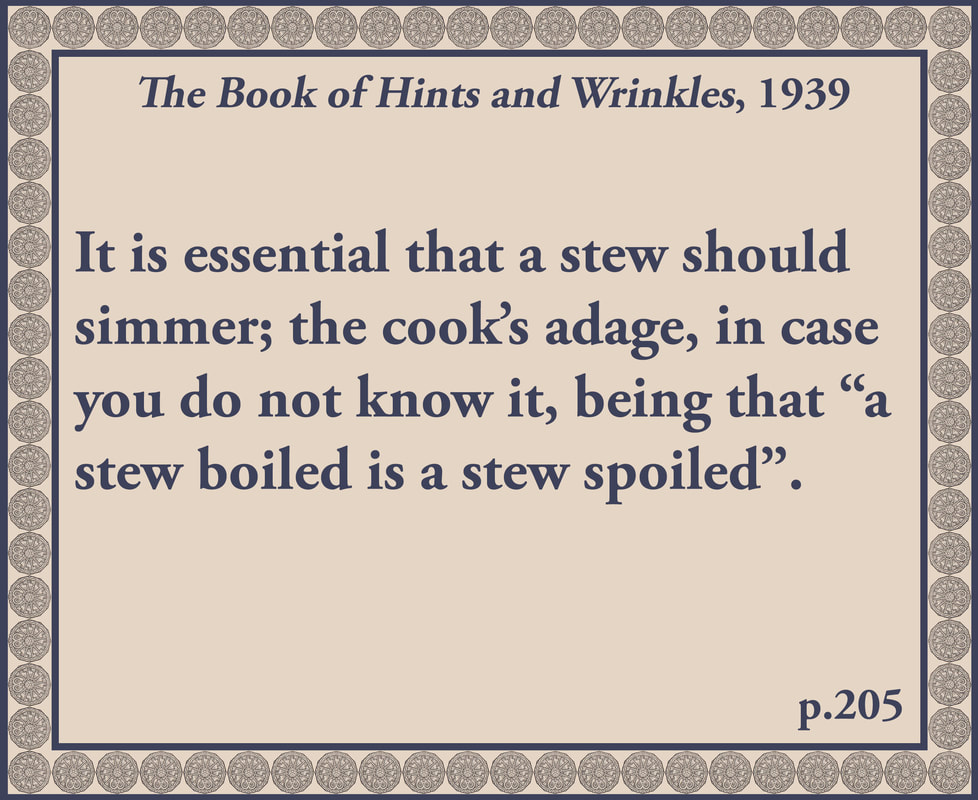 The Book of Hints and Wrinkles advice on simmering stews